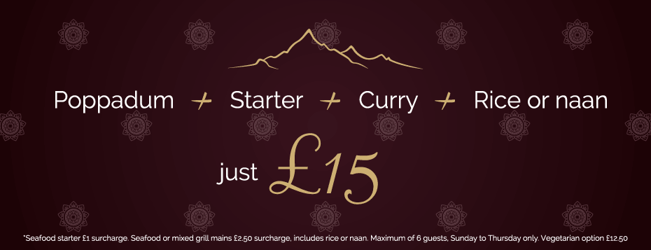 Poppadum + Starter + Curry + Rice or Naan = just £15